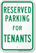 Parking Space Reserved For Tenants Sign