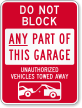 Do Not Block Any Part Of Garage Sign