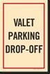 Valet Parking Drop Off sign