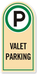 Valet Parking Rounded Top Sign