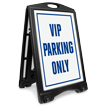 VIP Parking Only Sidewalk Sign