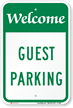WELCOME GUEST PARKING Sign