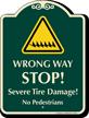 Wrong Way Stop No Pedestrians Signature Sign