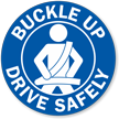Buckle Up Drive Safely Label
