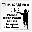 Leave Room For Us To Open Door Decal