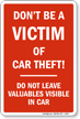 Dont Be A Victim Of Car Theft Sign