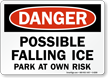 Danger Falling Ice Parking Sign