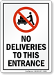 No Deliveries To This Entrance Sign