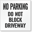 No Parking, Do Not Block Driveway Stencil