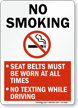 No Smoking No Texting While Driving Sign