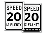 20 is Plenty Signs