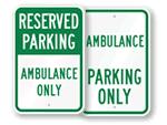 Ambulance Parking Signs