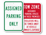 Park Only In Assigned Spaces Signs