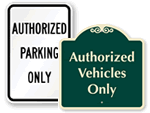Authorized Parking/Vehicles Only