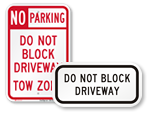 Do Not Block Driveway Signs
