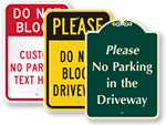 Don't Block My Driveway Signs