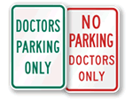 Doctors Parking Signs