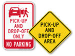 Drop-Off / Pick-Up Signs