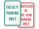Faculty Parking Signs