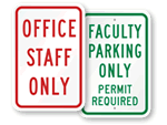 Faculty & Staff Parking Signs