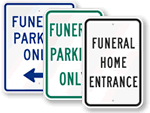 Funeral Entrance Signs