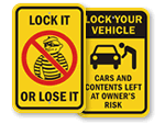 Lock It - or Lose It Signs