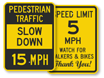 Pedestrians Speed Limit Signs