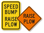 Raise Plow Signs