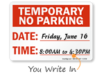 Temporary No Parking Signs