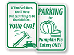 Thanksgiving Parking Signs