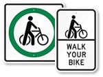 Walk Your Bike Signs