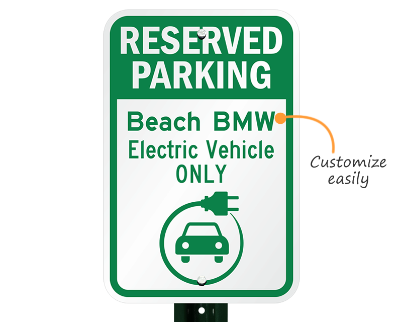 Electric Vehicle Parking Signs Electric Vehicle Charging Signs - Bmw parking only signs