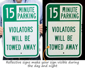 15 Minute Parking Tow Away Signs