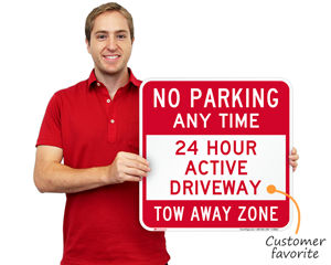 24 Hour Active Driveway Sign