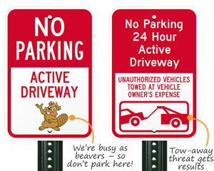 Active Driveway No Parking Signs