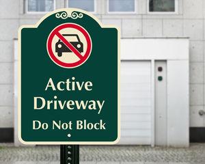 Active Driveway Sign