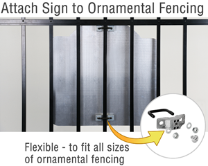 Attach sign to ornamental fencing