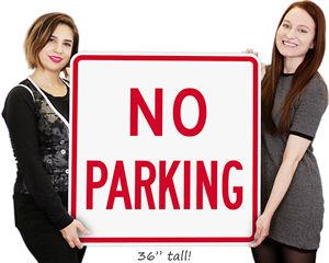 Big No Parking Sign