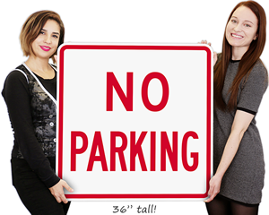 Big No Parking Sign