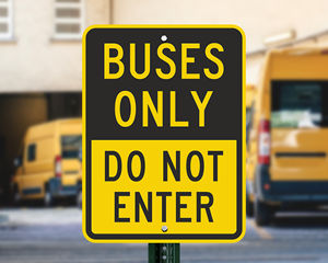 Buses only do not enter sign