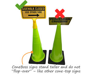ConeBoss signs stand taller