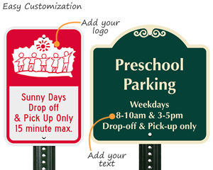 Custom drop off and pick up signs