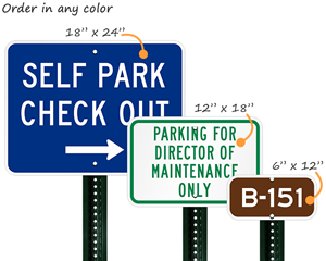 Custom signs can be ordered in any color