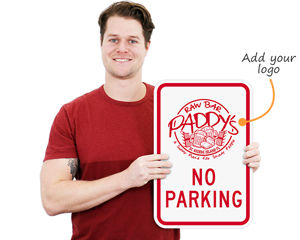 Custom no parking sign with your logo