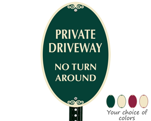 Custom oval parking sign