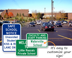 Custom School Parking Signs