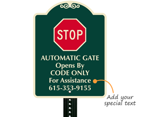 Custom sign for your automatic gate