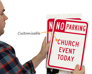 Custom temporary no parking signs