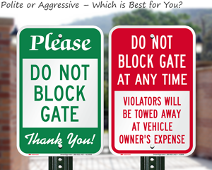 Do not block gate signs