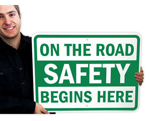 Drive Safely Signs